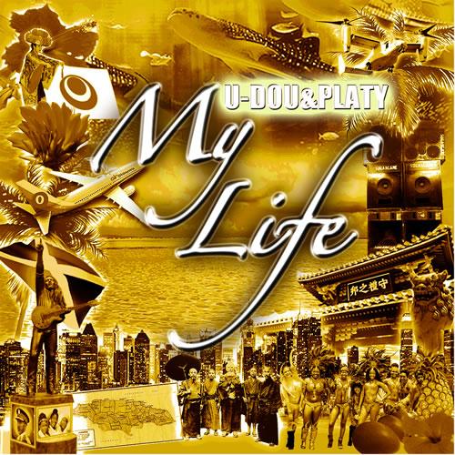 U-DOU & PLATY『My Life』