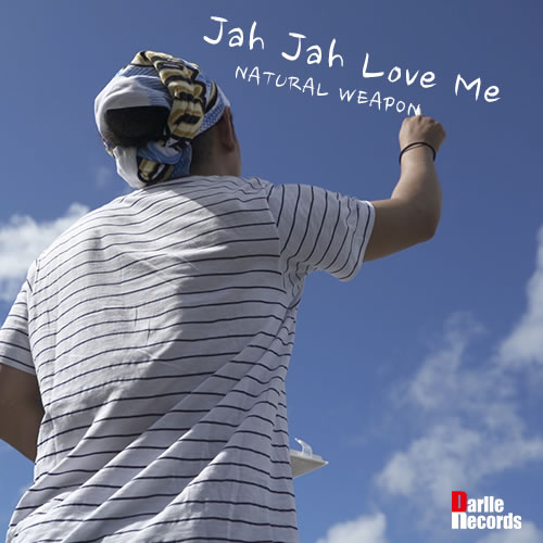 NATURAL WEAPON - Jah Jah Love Me