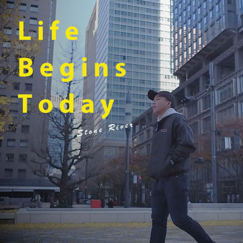 Stone River - Life Begins Today